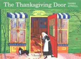 the thanksgiving door debby atwell 0046442771245 books
