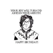 of thrones birthday card shop sarcastic birthday card on wanelo