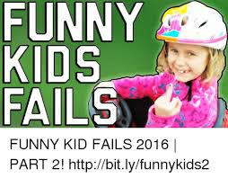 Funny Memes Kids - 25 best memes about funny kid fails funny kid fails memes