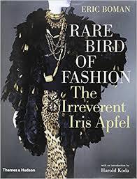 amazon black friday fashion code rare bird of fashion the irreverent iris apfel eric boman
