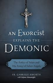 amazon com an exorcist explains the demonic the antics of satan