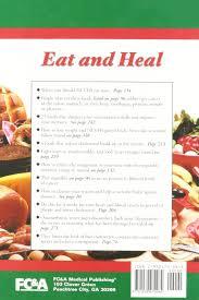 eat and heal fc u0026a medical publishing 9781932470284 amazon com