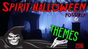 sam the halloween spirit possible spirit halloween themes 2016 youtube