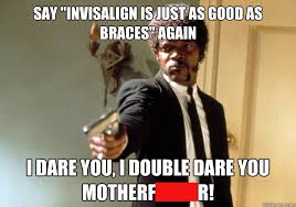 Braces Memes - gene author at dr jacquiedr jacquie