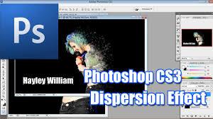 tutorial photoshop cs3 videos dispersion effect photoshop cs3 youtube