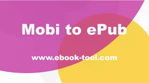 mobi reader for android how to convert mobi to epub format reading on nook sony reader