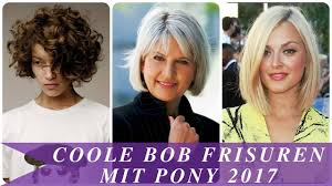 Bob Frisuren Mit Pony by Coole Bob Frisuren Mit Pony 2017