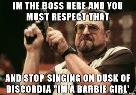 I M A Barbie Girl Meme - dusk of discordia epic meme thread of swag escaperestart