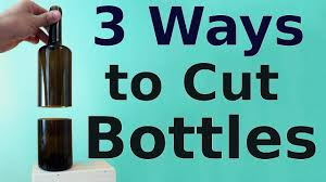 how to cut glass how to cut glass bottles 3 ways to do it