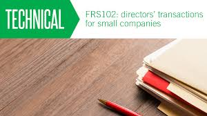 frs 102 directors u0027 transactions for small companies aat comment