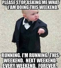Funny Running Memes - 17 funniest running meme s which one s do you relate to