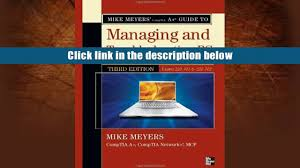 download mike meyers comptia a guide to managing troubleshooting