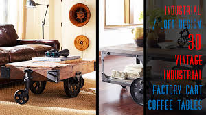 Industrial Cart Coffee Table 30 Diy Industrial Factory Cart Coffee Table Youtube