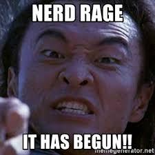Nerd Rage Meme - nerd rage it has begun shang tsung meme generator