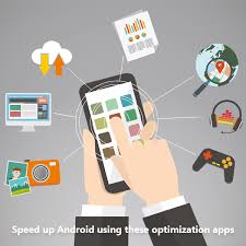 android optimizing app speed up your android phone and improve battery backup best