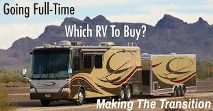 Class A Motorhome With 2 Bedrooms Going Full Time How To Transition U0026 Which Rv Is Best Roads