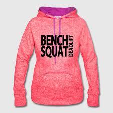 Bench Squat Deadlift Bench Squat Deadlift Hoodie Spreadshirt