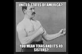 Texas Meme - hilarious texas memes to put a smile on your face lone star liz