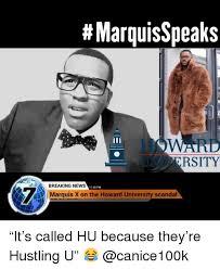 Howard Meme - memes news and breaking news marquisspeaks howard university