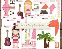 Printable Hawaiian Decorations More Luau Ideas Fun Party Ideas Pinterest Hawaiian Birthday
