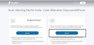 cara membuat paypal online cara daftar paypal terbaru tanpa kartu kredit bang tutorial