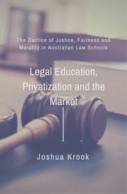 legal education privatization and the market the decline of