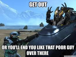 Funny Halo Memes - get out