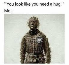 Give Me A Hug Meme - dopl3r com memes you look like you need a hug me