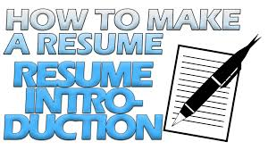 How To Make An Online Resume by How To Make A Resume Resume Introduction Youtube