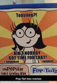 Pop Tarts Meme - memes have appeared on pop tart boxes