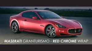 maserati chrome maserati granturismo red chrome wrap sk media youtube