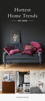 home decor trends 2016 pinterest pinterest announces the hottest home trends interiors house and