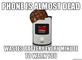 Dead Phone Meme - phone is almost dead wastes battery every minute to warn you