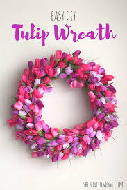 Tulip Wreath Diy Tulip Wreath The How To Mom