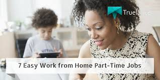 7 easy work from home part time truelancer