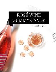 rosé gummy candy recipe u2014 elle talk houston texas food