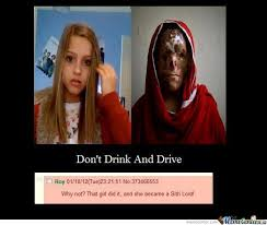 Drink Driving Memes - don t drink and drive by reabedop meme center