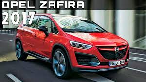 opel zafira interior 2017 opel zafira review rendered price specs release date youtube