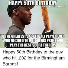 50 Birthday Meme - 25 best memes about happy 50th birthday happy 50th birthday