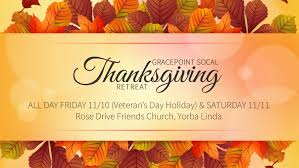 thanksgiving retreat friday saturday 11 10 11 11