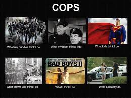 What My Friends Think I Do Meme - a police wife cops what society thinks you do