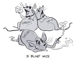 The Blind Mice Three Blind Mice Rock The Capital A Network Of Political