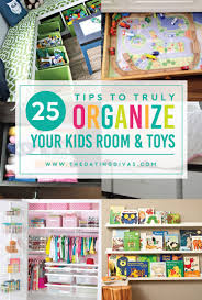 Organize Kids Room by 100 Organization Tips To Finally Get Your Family In Order