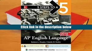pdf download 5 steps to a 5 ap english language 2018 5 steps