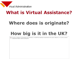 irtual administration what is assistance where does is