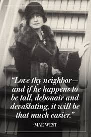 Love Happens Quotes by Best 20 Mae West Quotes Ideas On Pinterest Mae West Curvy