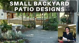 small backyard patio designs small backyard patio designs with kathy connolly back to my garden