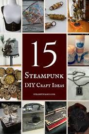 Steampunk Home Decor Ideas Best 25 Steampunk Crafts Ideas Only On Pinterest Steampunk Diy