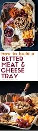 best 25 meat and cheese tray ideas on pinterest cheese board