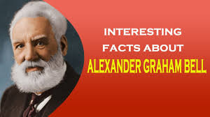 facts about alexander graham bell s telephone interesting facts about inventor of the telephone alexander graham